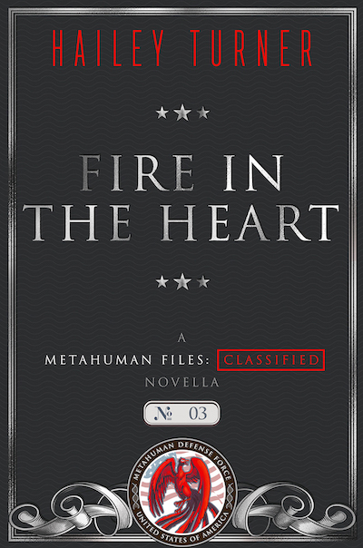 MetahumanFilesClassified-3-FireInTheHeart-Small copy 3